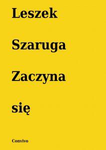 Zaczyna się Leszek Szaruga