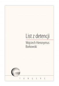 List z detencji - Wojciech H. Borkowski