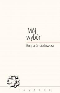 moj wybor Bogna Gniazdowska