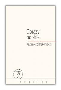 Obrazy polskie Kazimierz Brakoniecki